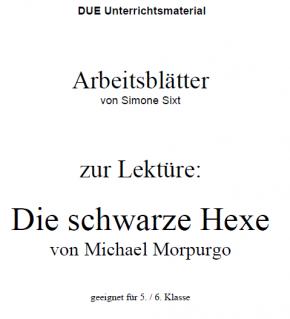 Arbeitsblätter zum Buch Die schwarze Hexe