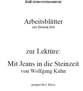 Arbeitsblätter zum Buch Mit Jeans in die Steinzeit